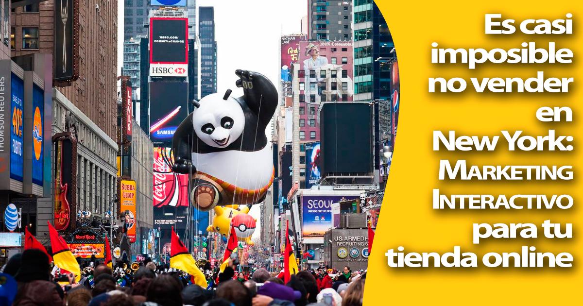 Marketing Interactivo: Abre hoy tu tienda online en New York