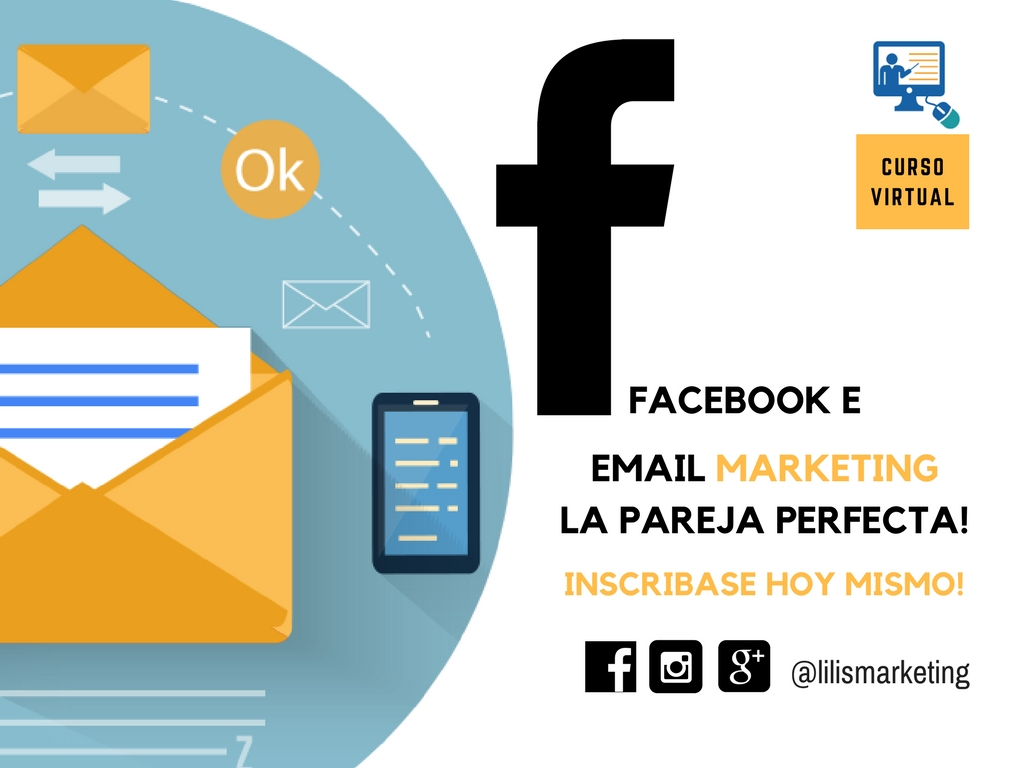 Facebook e Email Marketing la Pareja Perfecta!