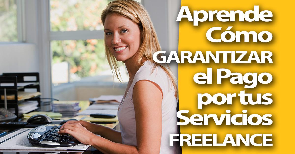 Cómo Asegurar el Pago cuando Trabajas como Freelance